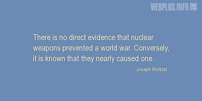 Quotes and pictures for Nuclear weapons. «No direct evidence» quotation with photo.