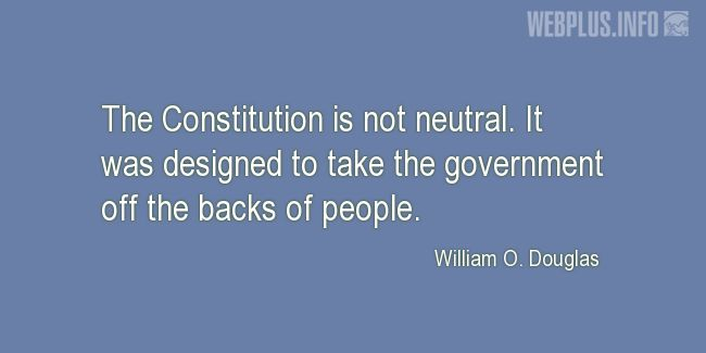 Quotes and pictures for Constitution. «Not neutral» quotation with photo.