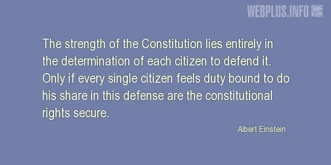 Quotes and pictures for Constitution. «The strength of the Constitution» quotation with photo.