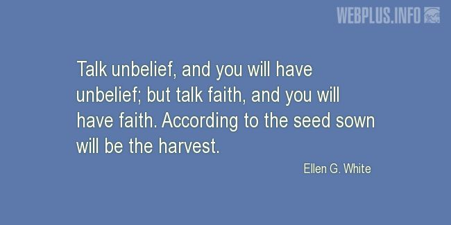 Quotes and pictures for Harvest. «Talk faith, and you will have faith» quotation with photo.