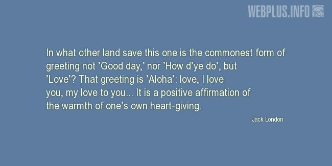 Quotes and pictures for Hawaii. «Aloha» quotation with photo.