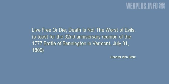 Quotes and pictures for Bennington Battle Day in Vermont. «Not The Worst of Evils» quotation with photo.