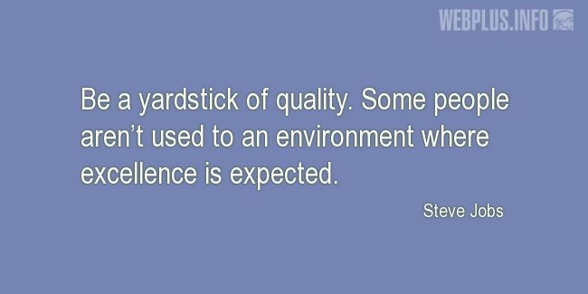 Quotes and pictures for About Quality Assurance and Quality Control Process. «A yardstick of quality» quotation with photo.