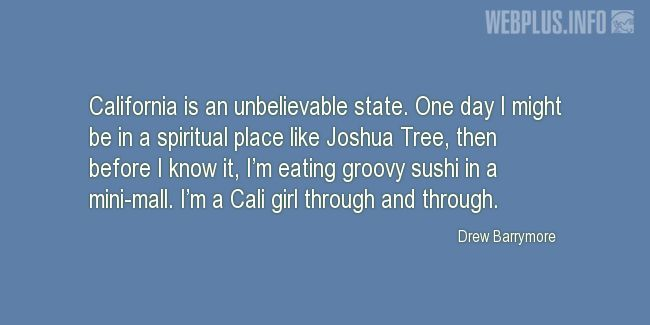 Quotes and wishes - California - An unbelievable state ...