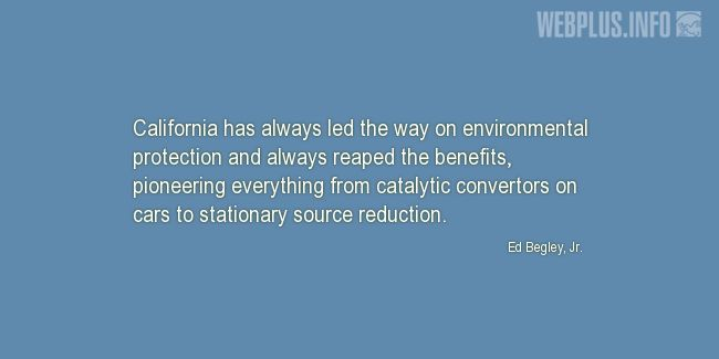Quotes and pictures for California. «Environmental protection» quotation with photo.