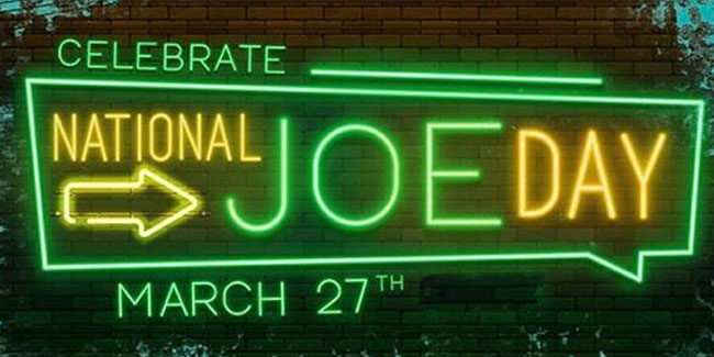 27 March - National Joe Day in US
